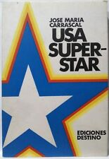 Usa Super-Star. Jose Maria Carrascal. Libro