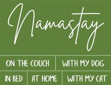 New silkscreen transfer Namastay on the bed couch home funny use w chalk paste