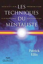 LES TECHNIQUES DU MENTALISTE - PATRICK ELLIS