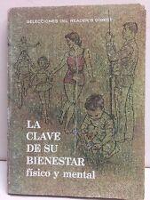 La Clave De Su Bienestar Fisico Y Mental Readers Digest Paperback 1966