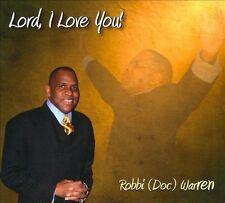 Warren, Robbi : Lord I Love You CD