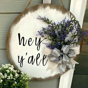 Front Door Decor Hey y'all Hanger Wood Round Wreath Farmhouse Gift Flower Bow