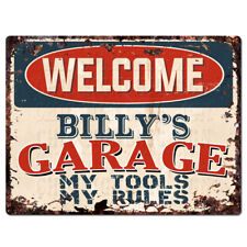 PPWG0073 WELCOME BILLY'S GARAGE Chic Sign man cave decor Funny Gift