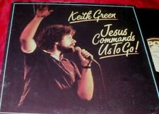 KEITH GREEN Jesus Commands Us to Go CHRISTIAN XIAN LP EXCELLENT IN SHRINK !