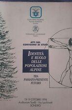C.A.I. Sondrio- IDENTITÀ RUOLO POPOLAZIONE ALPINA TRA PRESENTE E FUTURO , 1996