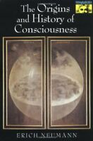 The Origins and History of Consciousness (Bollingen Series, 42) by Erich Neumann
