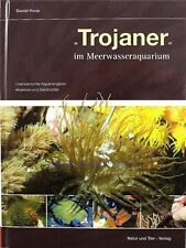 Cheval de troie im Aquarium d'eau de mer Livre de Daniel Knop toute indésirable