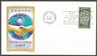 CANADA 1969 INTERNATIONAL LABOUR 6C STAMP FDC FIRST DAY OF ISSUE CANADA COVER