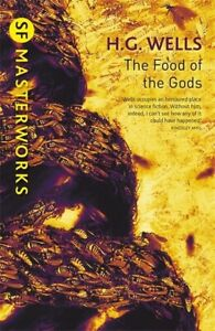 SF masterworks: The food of the gods by H. G Wells (Paperback / softback)