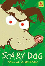 Scary Dog by Scoular Anderson (Paperback, 2005)