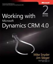 Working with Microsoft Dynamics(TM) CRM 4.0