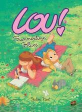 Summertime Blues (lou!): By Julien Neel
