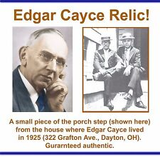Edgar Cayce relic... A small piece of the step from a house where he lived.