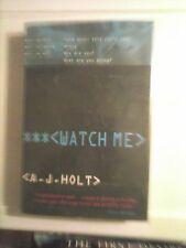 Watch Me by A. J. Holt 1995 First Edition Hardcover Good Condition