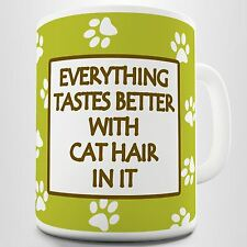 Everything Tastes Better. Cat Lovers/Haters Sweet Sarcastic Printed Coffee Mug