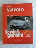 VW Polo, So wird's gemacht, pflegen warten reparieren, Fachbuch 2007