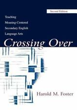 Crossing Over: Teaching Meaning-centered Secondary English Language Ar-ExLibrary