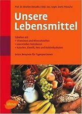 Unsere Lebensmittel: Vitamine - Mineralstoffe - essentie...   Buch   Zustand gut