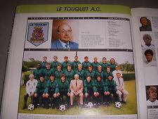 FOOTBALL COUPURE LIVRE PHOTO COULEUR 20x10 D2 GrA LE TOUQUET AC 1988/1989