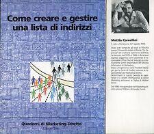 Mattia Camellini  COME CREARE E GESTIRE UNA LISTA DI INDIRIZZI - LE TECNICHE N°1