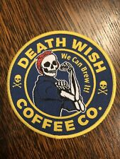 Death Wish Coffee Company We Can Brew It Patch 3-1/2""
