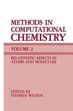 Methods in Computational Chemistry: Volume 2 Relativistic Effects in A-ExLibrary