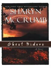 Ghost Riders: A Novel