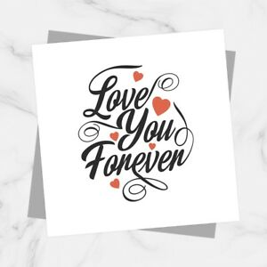 Love You Forever Anniversary Valentines Day Card For Boyfriend Girlfriend Wife