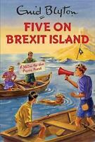 Five on Brexit Island (Enid Blyton for Grown Ups) by Vincent, Bruno | Audio CD B