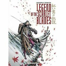 Legend of the Scarlet Blades - Hardcover NEW Saverio Tenuta( 4 Oct. 2016