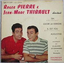 """ROGER PIERRE ET JEAN-MARC THIBAULT - RARE EP """"CHANTENT..."""""""