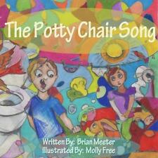 The Potty Chair Song by Brian Meeter
