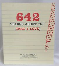 642 Things about You (That I Love) by Chronicle Books Staff and San Francisco...