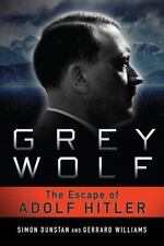 Grey Wolf: The Escape of Adolf Hitler (Paperback or Softback)