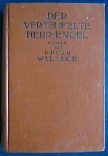 Edgar Wallace   Der verteufelte Herr Engel   Josef Singer Verlag Berlin 1928