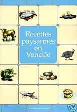 RECETTES PAYSANNES EN VENDÉE livre cuisine