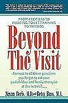 Beyond the Visit: From Pacifiers to Piercing, Toilet Training to Tattoos, Beris,