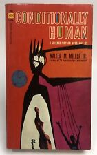 CONDITIONALLY HUMAN Walter M. Miller Jr. BALLANTINE Science Fiction