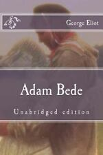 Immortal Classics: Adam Bede by George Eliot (2015, Paperback)