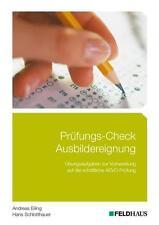 Prüfungs-Check Ausbildereignung von Hans Schlotthauer und Andreas Eiling (2014,