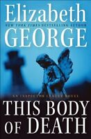 This Body of Death: An Inspector Lynley Novel by Elizabeth George