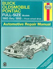Haynes, Buick, Oldsmobile and Pontiac Full Size Cars, 1985-95 by Haynes Publish