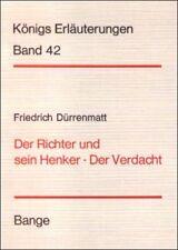 Dürrenmatt - Der Richter u.sein Henker & Der Verdacht - Königs Erläuterungen 42