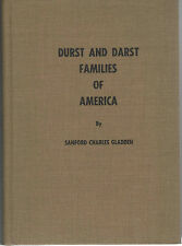 Genealogy-History-Durst & Darst Families Of America With 40 Related Families