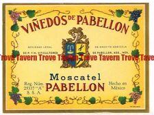 Unused 1940s MEXICO VINEDOS DE PABELLON MOSCATEL Wine Label