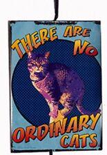 """KSA WOODEN CAT ATTITUDE PLAQUE ORNAMENT """"THERE ARE NO ORDINARY CATS"""""""
