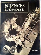 SCIENCES ET AVENIR n°17 du 7/1948; La télévision Française/ Greffe animal-homme