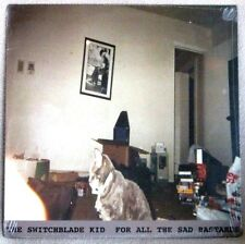 Switchblade Kid For All The Sad Bastards 2013 Miss Molly Music NO WAVE Sealed LP