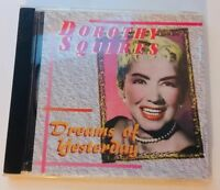 Dreams of Yesterday : Dorothy Squires -1999 CD