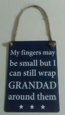 My Fingers May Be Small But I Can Wrap Grandad.. - Vintage Retro Mini Metal Sign